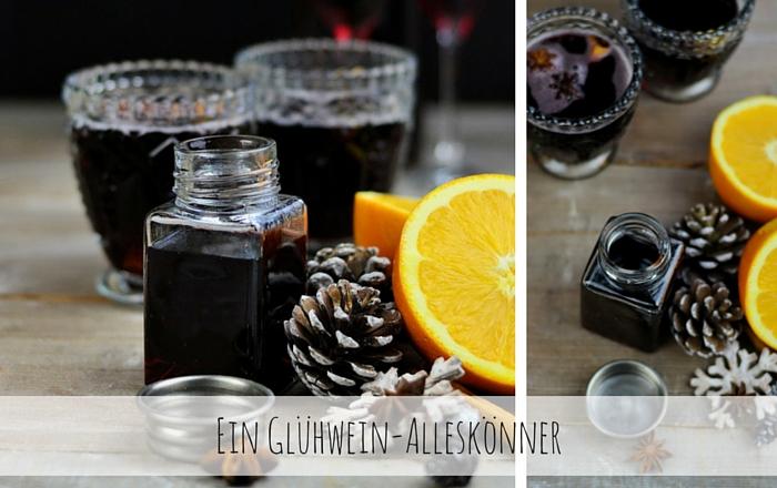 Glühwein-Alleskönner – Sirup, Wein & Likör