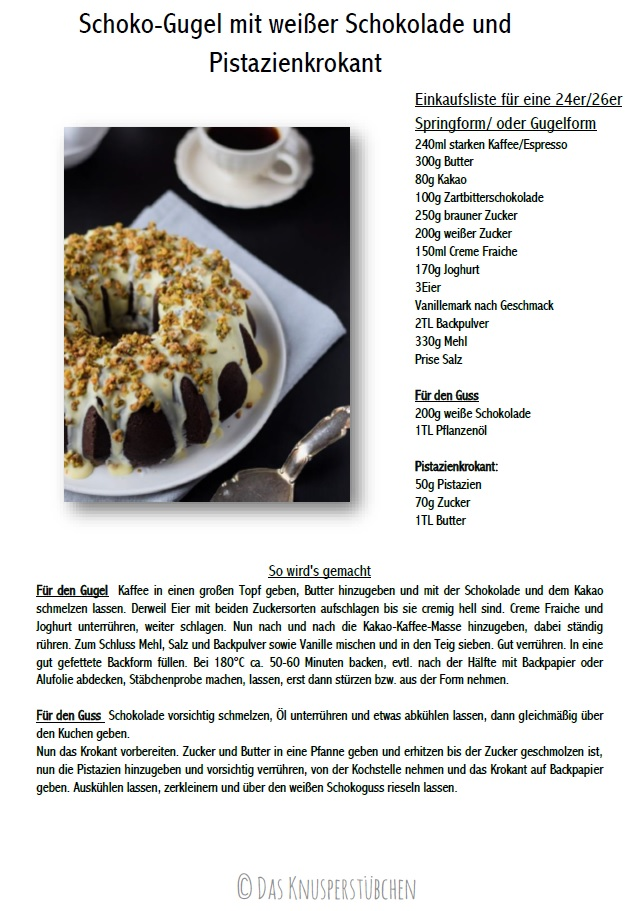 Schokoladenkuchen mit weißer Schokolade und Pistazienkrokant Rezept
