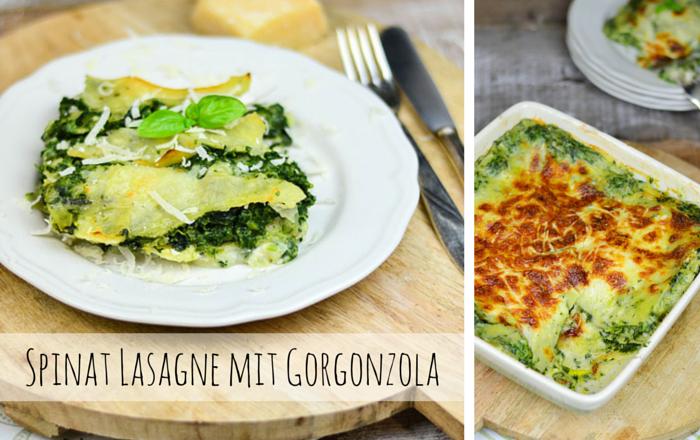 Spinat Lasagne mit Gorgonzola – Soul food vegetarisch