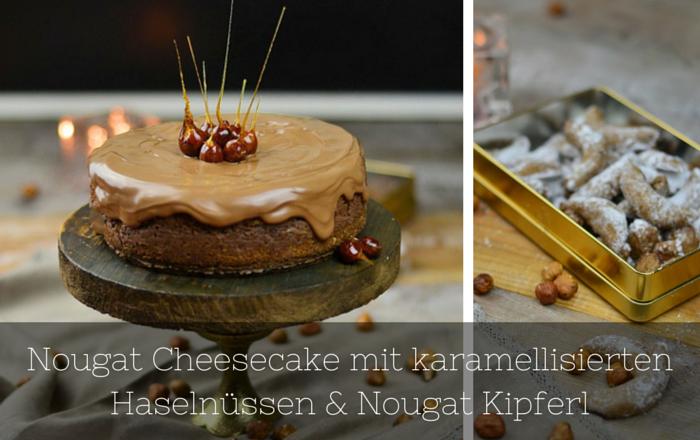 Nougat Cheesecake & Nougat Kipferl
