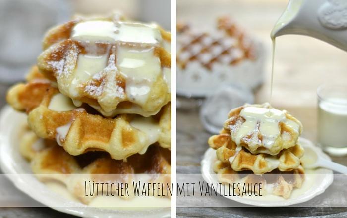 Lütticher Waffeln mit Vanillesauce- Kulinarisch um die Welt
