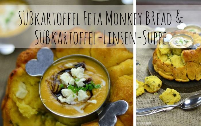 Süßkartoffel Linsen Suppe & Süßkartoffel Kräuter Monkey Bread
