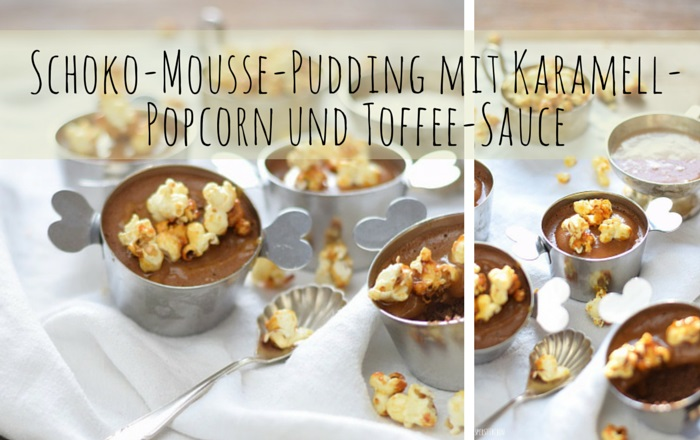 Karamell-Popcorn auf Schoko-Pudding und Toffee-Sauce