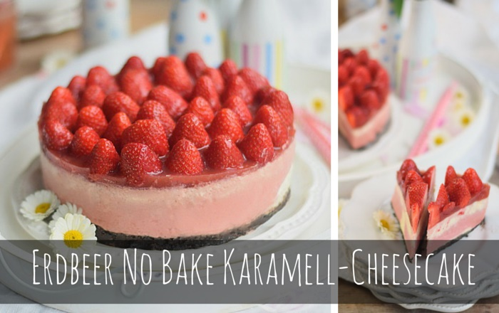 Erdbeer No Bake Karamell-Cheesecake