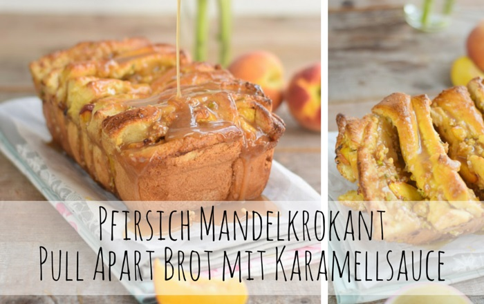 Pfirsich Pull Apart Bread – Knusperbrot
