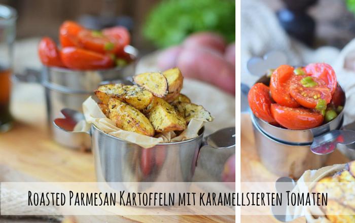 OfenKartoffeln mit Parmesan und karamellisierten Tomaten