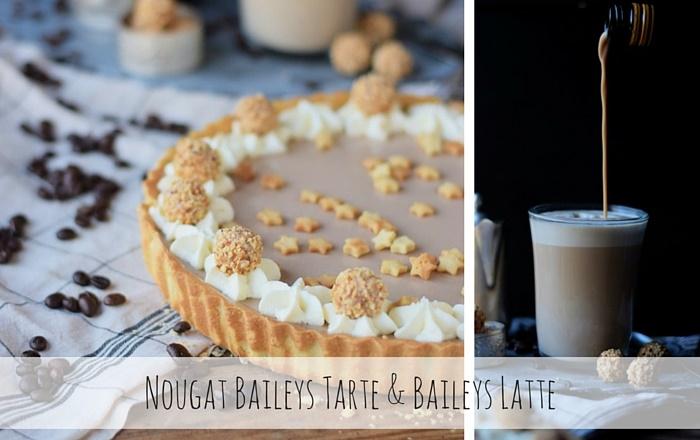 Nougat Baileys Tarte und ein Baileys Latte