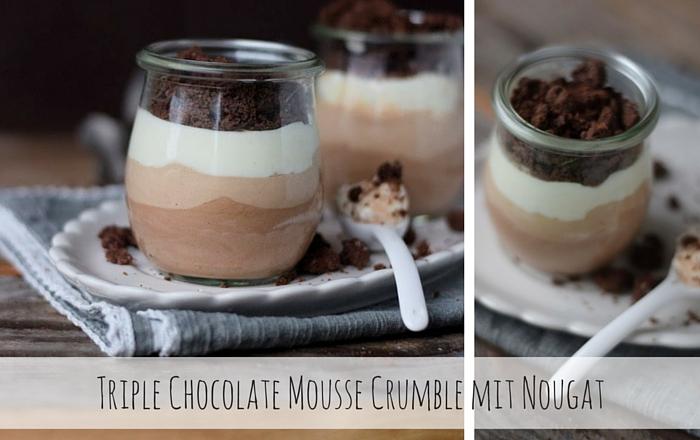 Triple Chocolate Mousse Crumble mit Nougat