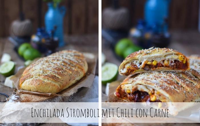 Enchilada Stromboli – #Glitzerstübchen